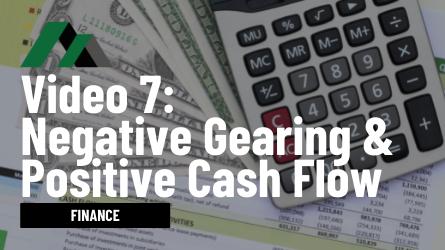Negative Gearing & Positive Cash Flow
